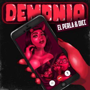 El Perla & DICC - Demonia (Single)