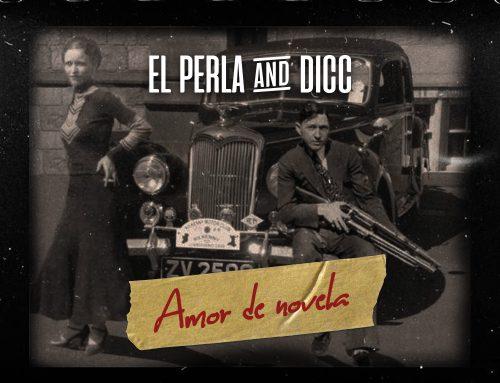 El Perla & DICC «Amor de novela», nuevo videoclip