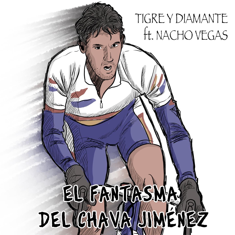 Tigre y Diamante ft. Nacho Vegas - El Fantasma Del Chava Jiménez