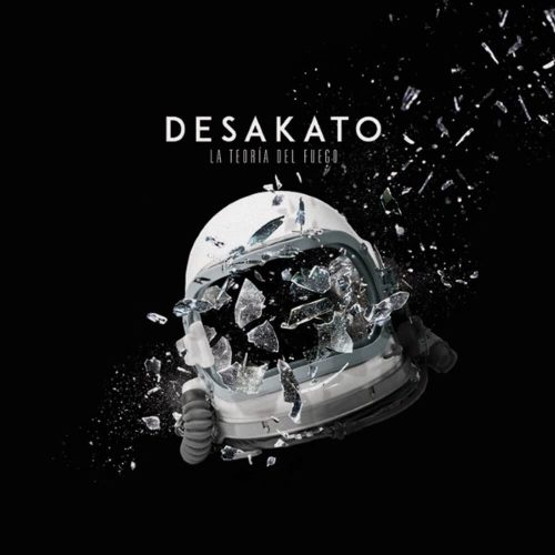 Desakato - La teoria del fuego