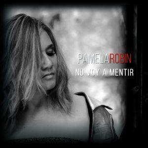 Pamela Robin - No voy a mentir