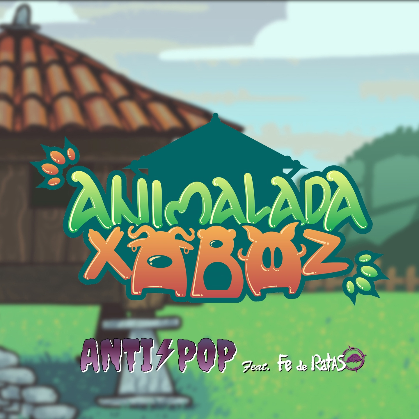 Anti-Pop ft. Fe de Ratas - Animalada xabaz