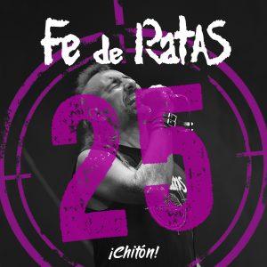 Fe de Ratas - Chiton (Directo 25º Aniversario)