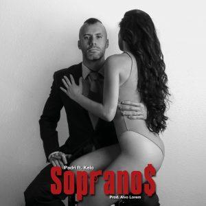 Padri feat. Kelo - Soprano$ (Video)