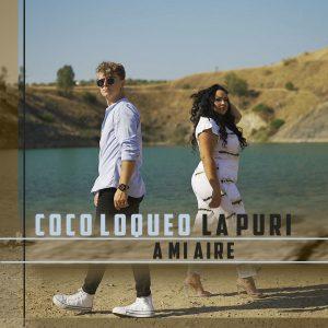Coco Loqueo ft. La Puri - A mi aire (Video)