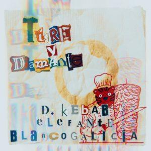 Tigre y Diamante - Doner Kebab elefante blanco Galicia (Single)
