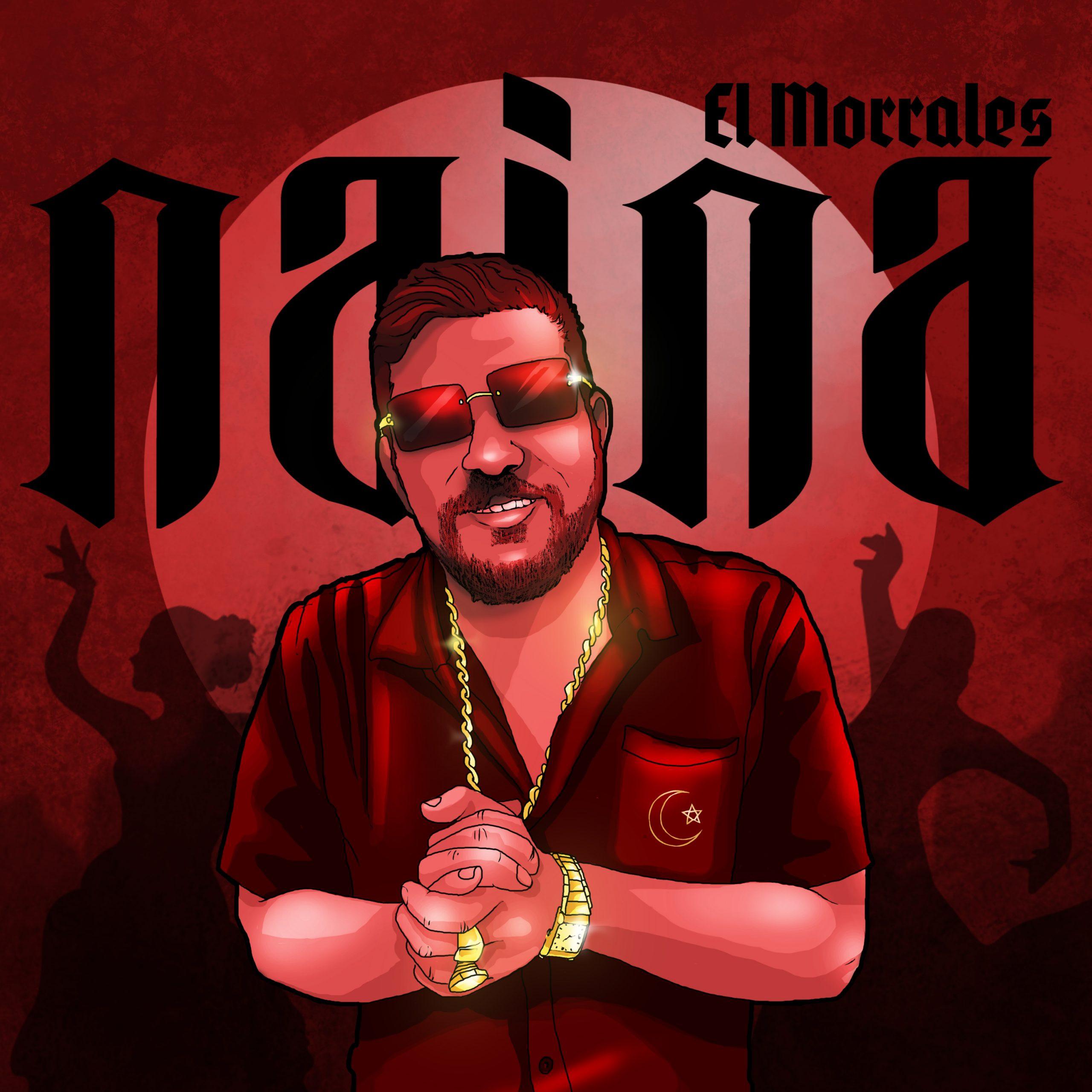 El Morrales - Naina (Single)