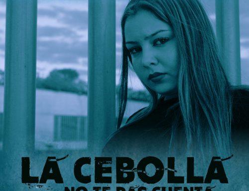 La Cebolla «No te das cuenta», nuevo videoclip